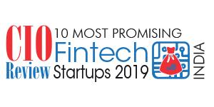 10 Most Promising Fintech Startups - 2019